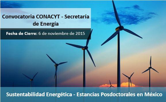 Convocatoria Sustentabilidad Energética-Estancias Posdoctorales en México