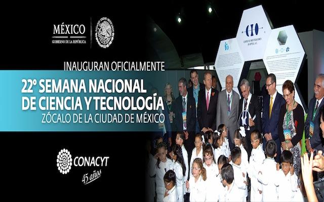 Inauguran oficialmente la 22° semana nacional de ciencia y tecnología en el zócalo de la ciudad de México